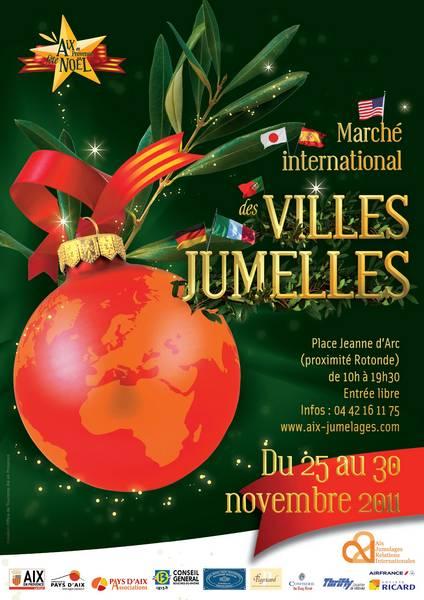 MARCHE DE NOEL DES VILLES JUMELLES DU 25 AU 30 NOVEMBRE 2011